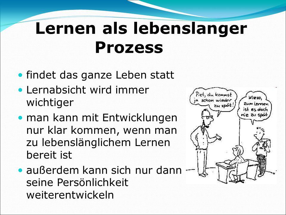 Lernen als lebenslanger Prozess