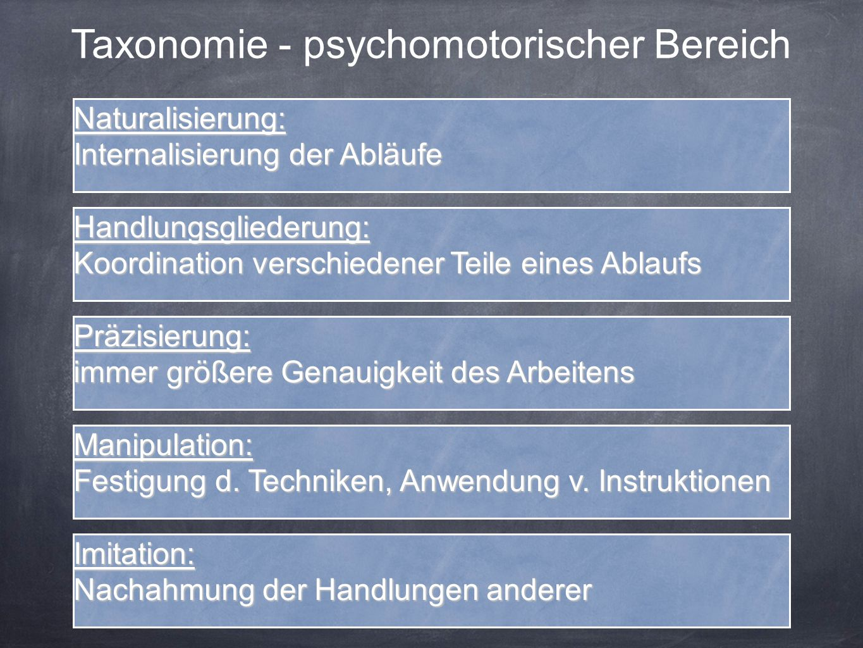 Taxonomie - psychomotorischer Bereich