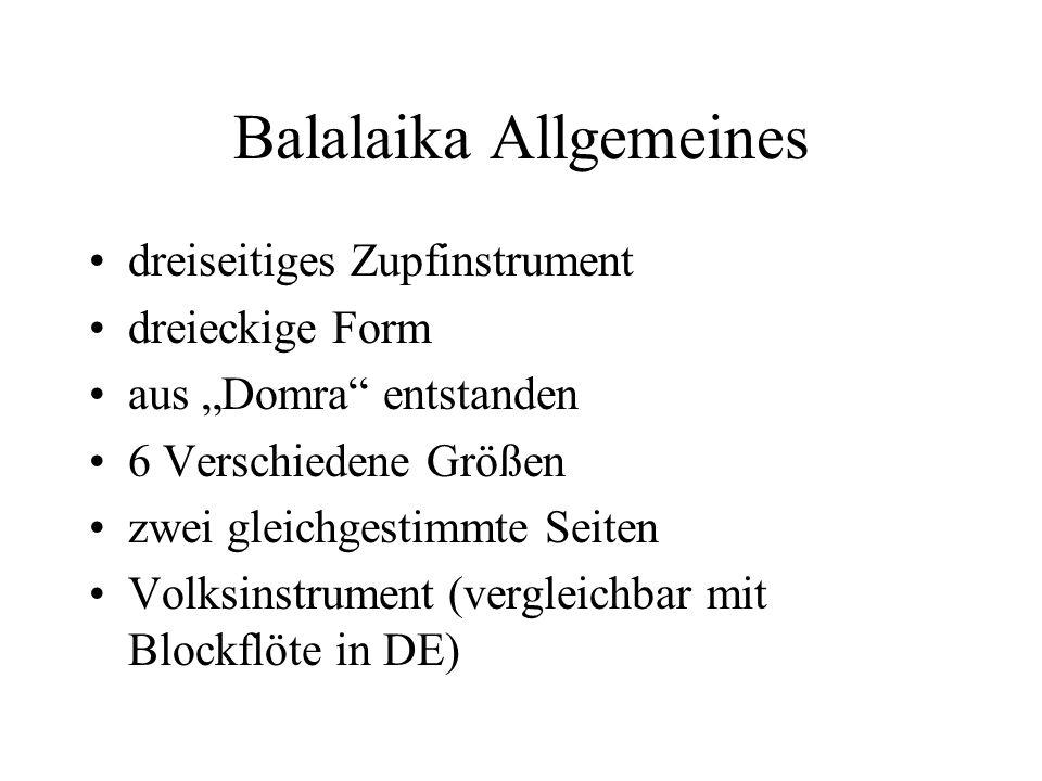 Balalaika Allgemeines