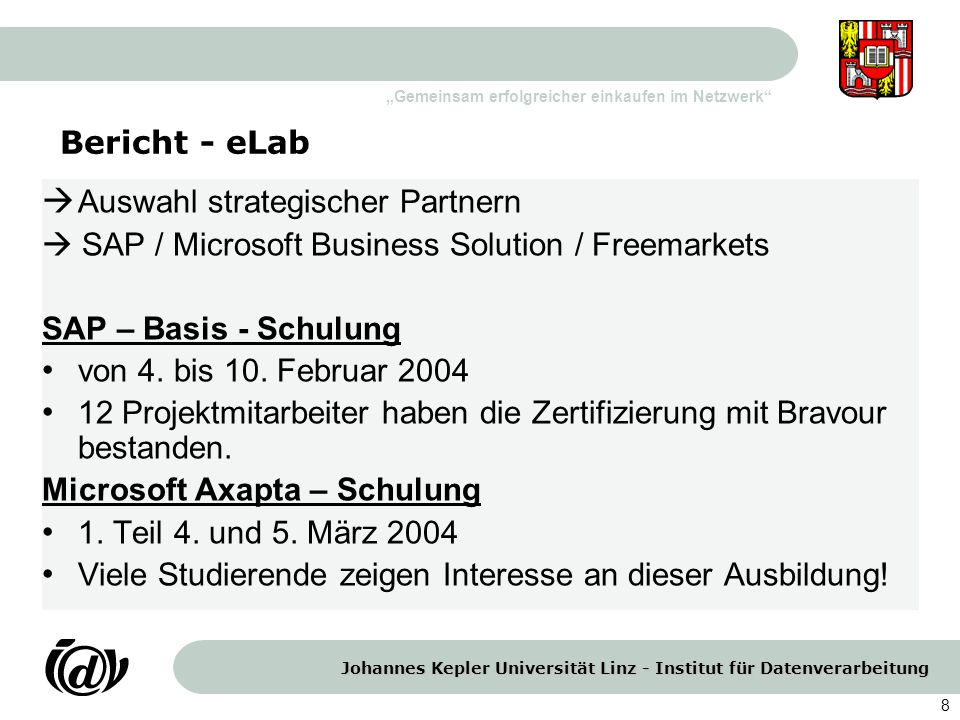 Bericht - eLab Auswahl strategischer Partnern.  SAP / Microsoft Business Solution / Freemarkets. SAP – Basis - Schulung.