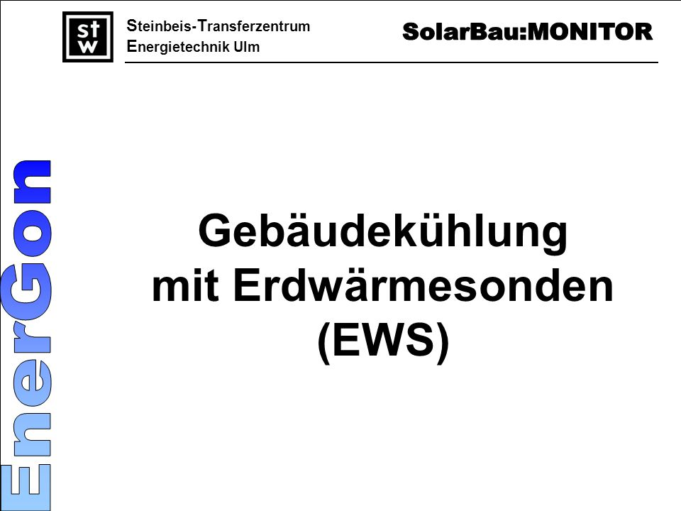 mit Erdwärmesonden (EWS)