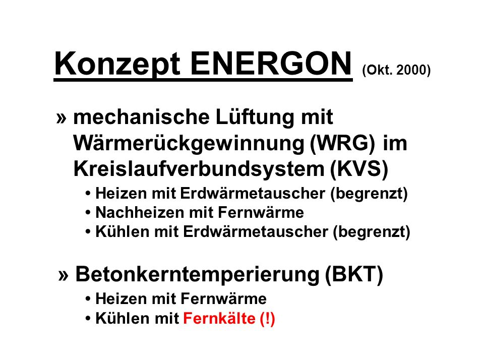Konzept ENERGON (Okt. 2000) » mechanische Lüftung mit