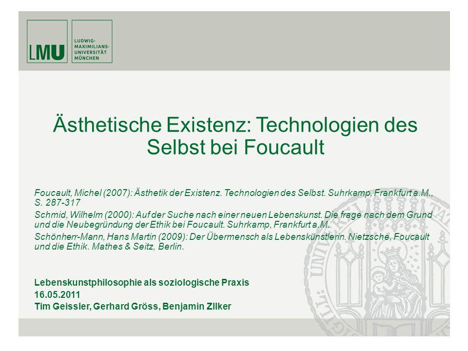 Ästhetische Existenz: Technologien des Selbst bei Foucault