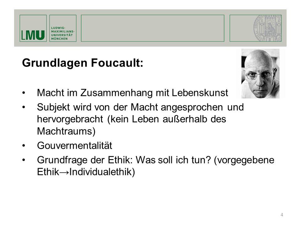 Grundlagen Foucault: Macht im Zusammenhang mit Lebenskunst