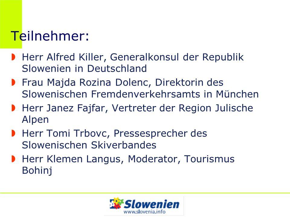 Teilnehmer: Herr Alfred Killer, Generalkonsul der Republik Slowenien in Deutschland.