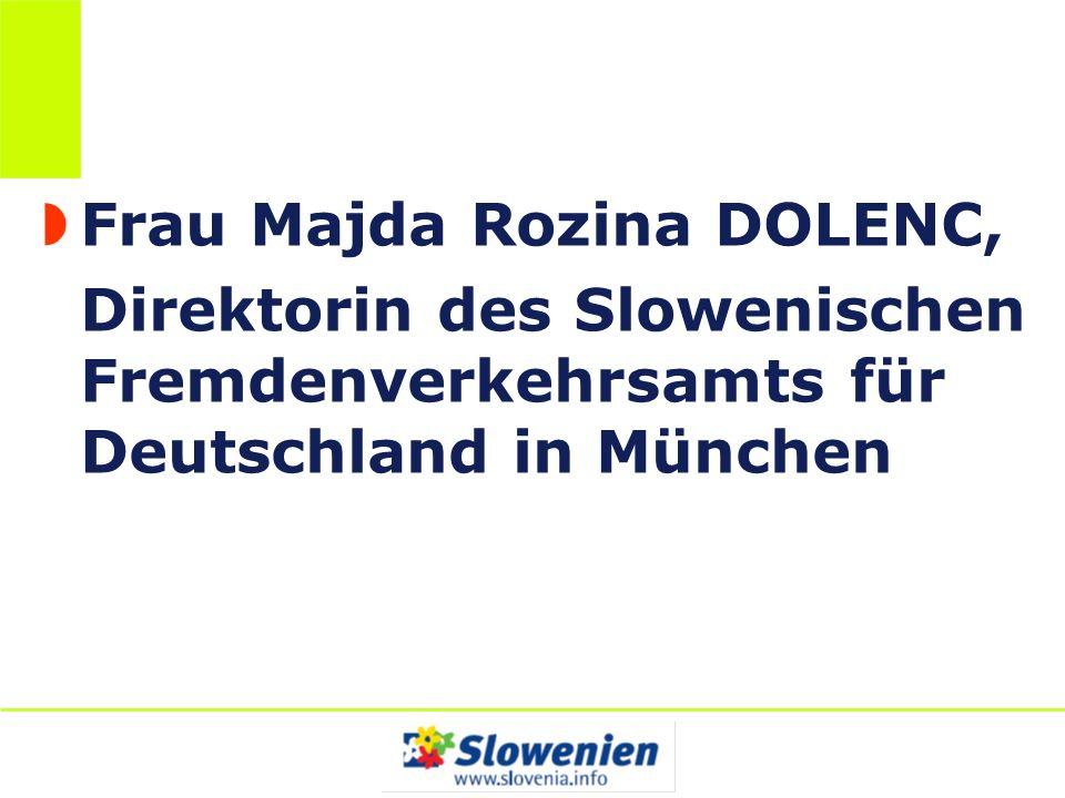 Frau Majda Rozina DOLENC,