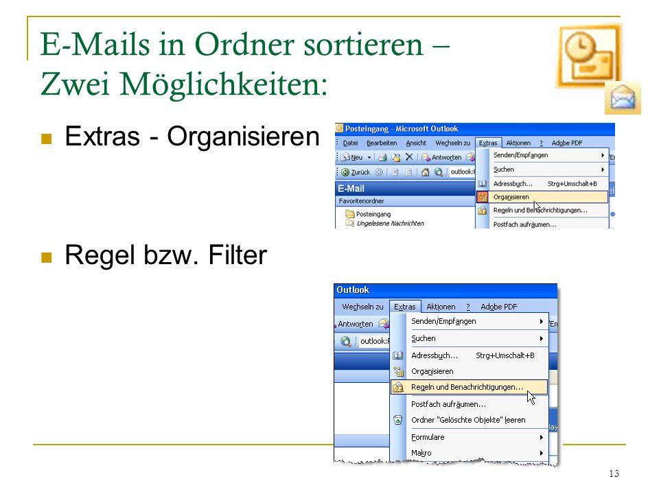 E-Mails in Ordner sortieren – Zwei Möglichkeiten: