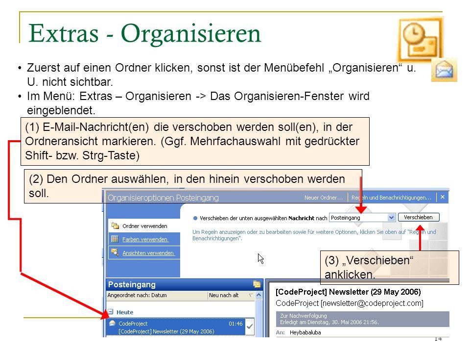 """Extras - Organisieren Zuerst auf einen Ordner klicken, sonst ist der Menübefehl """"Organisieren u. U. nicht sichtbar."""