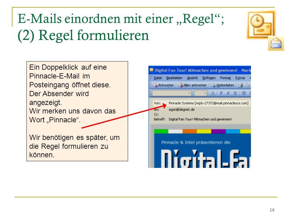 """E-Mails einordnen mit einer """"Regel ; (2) Regel formulieren"""