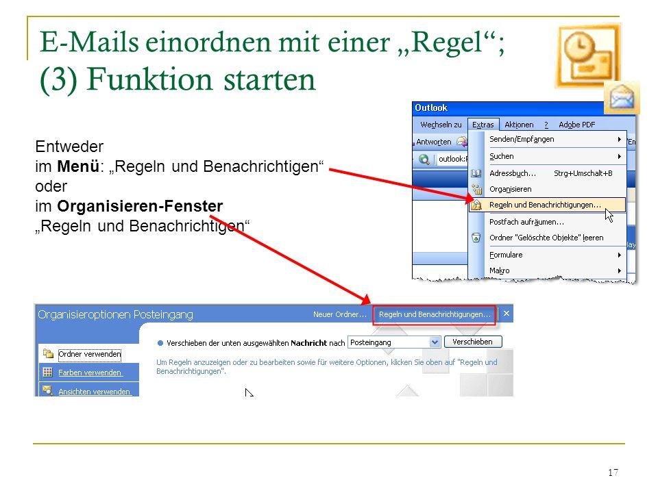 """E-Mails einordnen mit einer """"Regel ; (3) Funktion starten"""