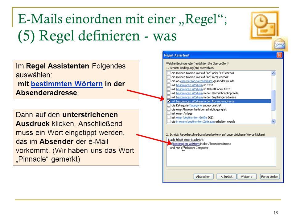 """E-Mails einordnen mit einer """"Regel ; (5) Regel definieren - was"""