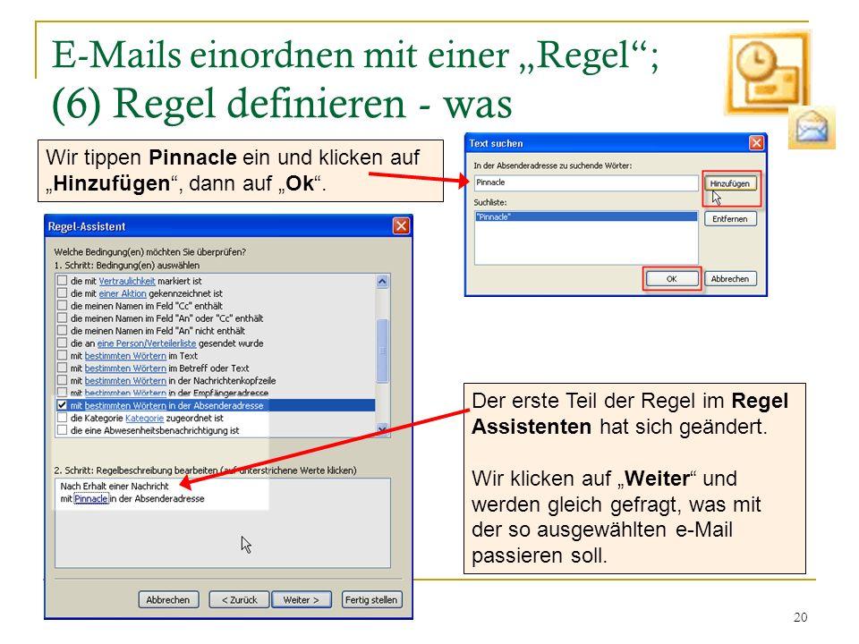 """E-Mails einordnen mit einer """"Regel ; (6) Regel definieren - was"""