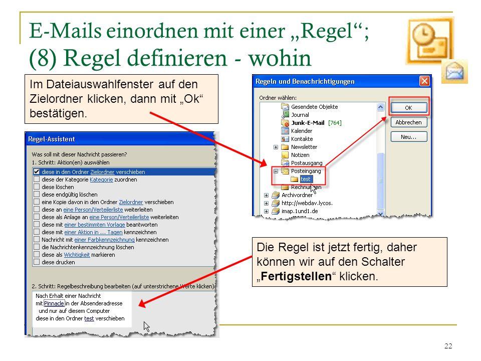 """E-Mails einordnen mit einer """"Regel ; (8) Regel definieren - wohin"""