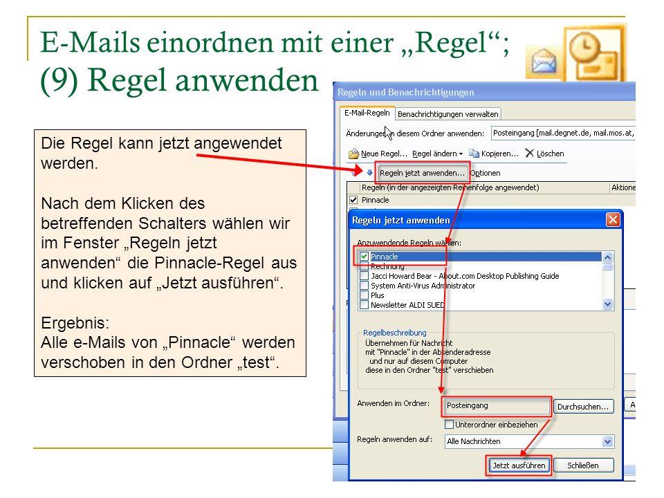 """E-Mails einordnen mit einer """"Regel ; (9) Regel anwenden"""