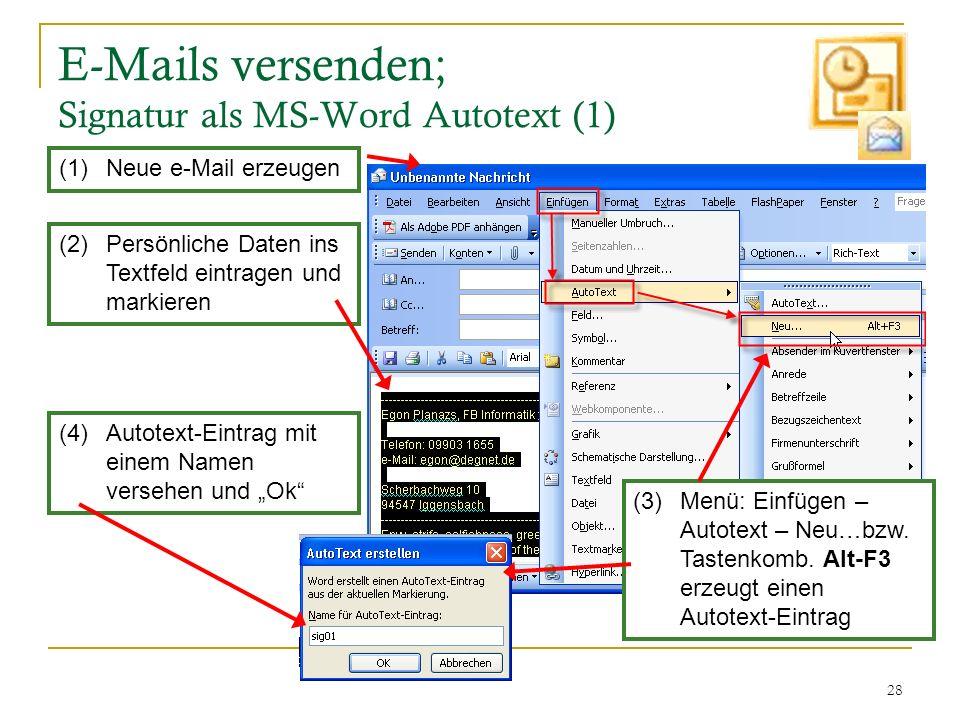 E-Mails versenden; Signatur als MS-Word Autotext (1)