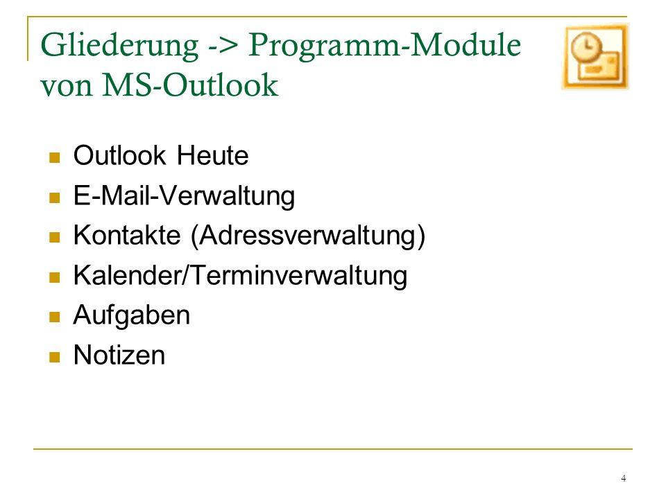 Gliederung -> Programm-Module von MS-Outlook