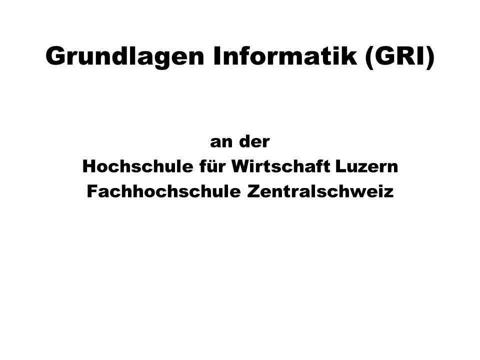 Grundlagen Informatik (GRI)