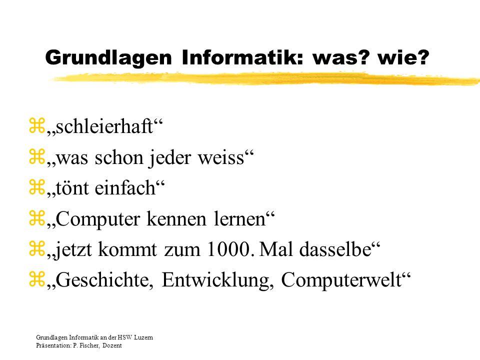 Grundlagen Informatik: was wie
