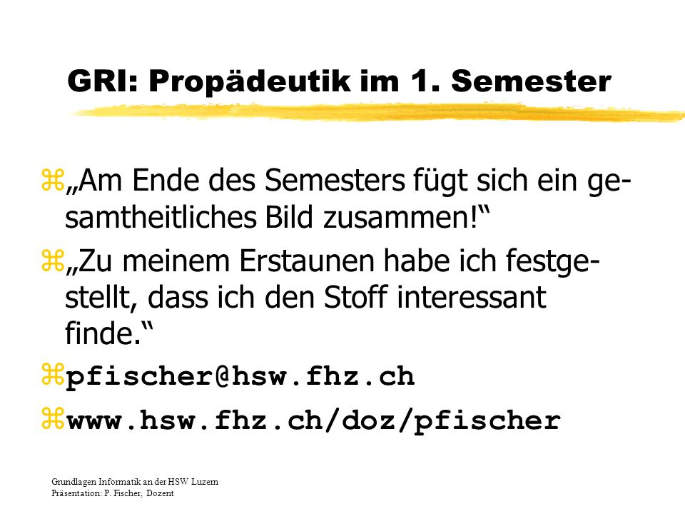 GRI: Propädeutik im 1. Semester