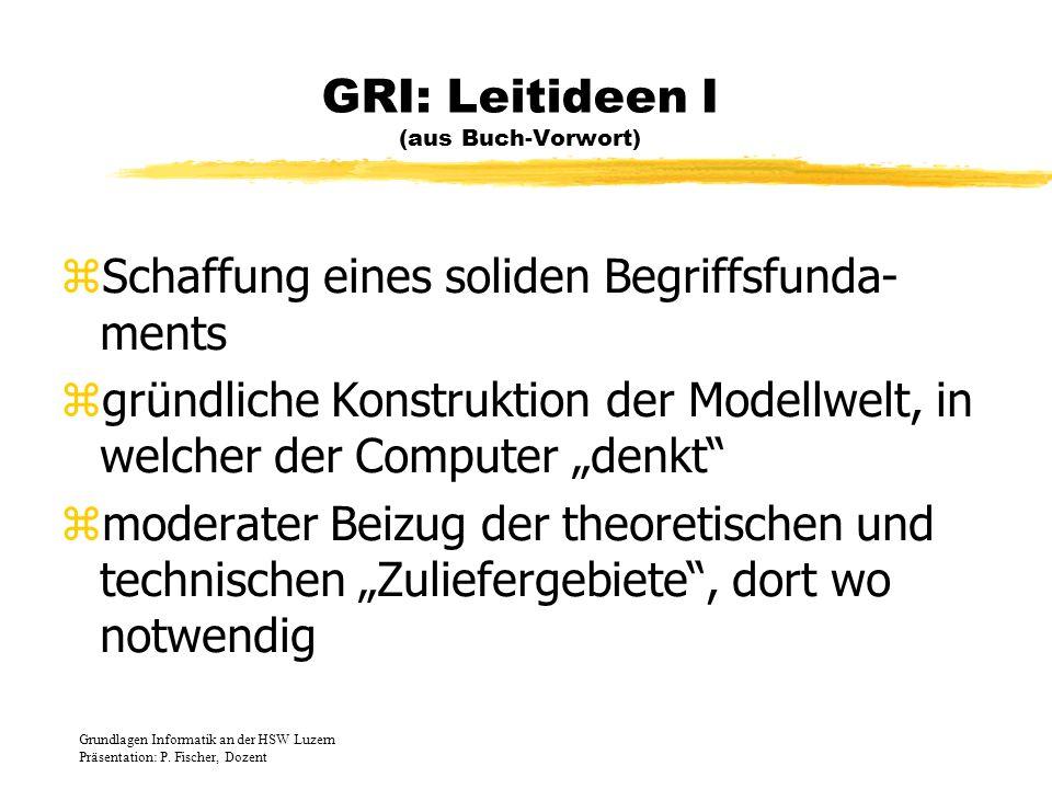 GRI: Leitideen I (aus Buch-Vorwort)