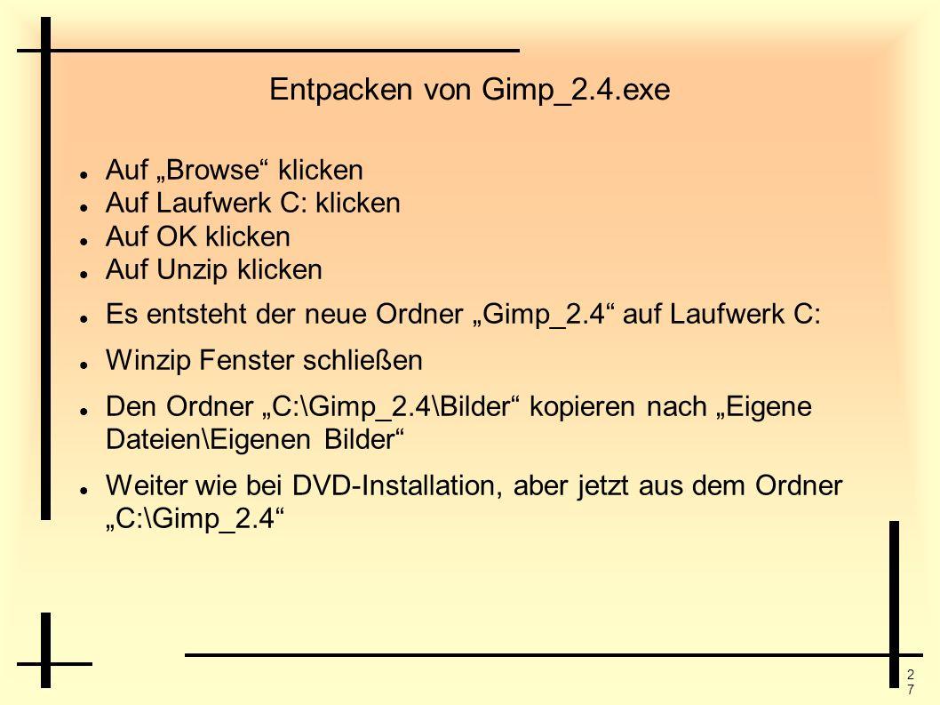 Entpacken von Gimp_2.4.exe