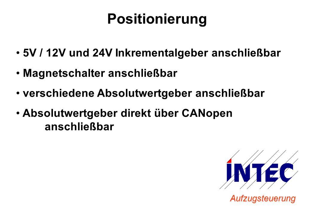 Positionierung 5V / 12V und 24V Inkrementalgeber anschließbar