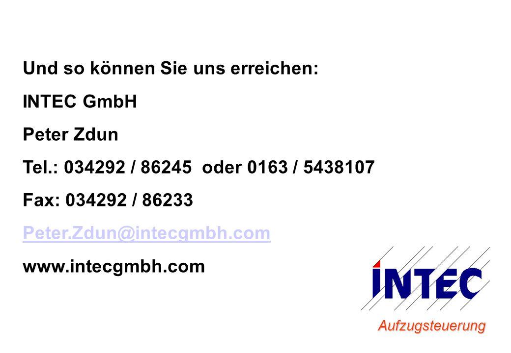 Und so können Sie uns erreichen: INTEC GmbH Peter Zdun