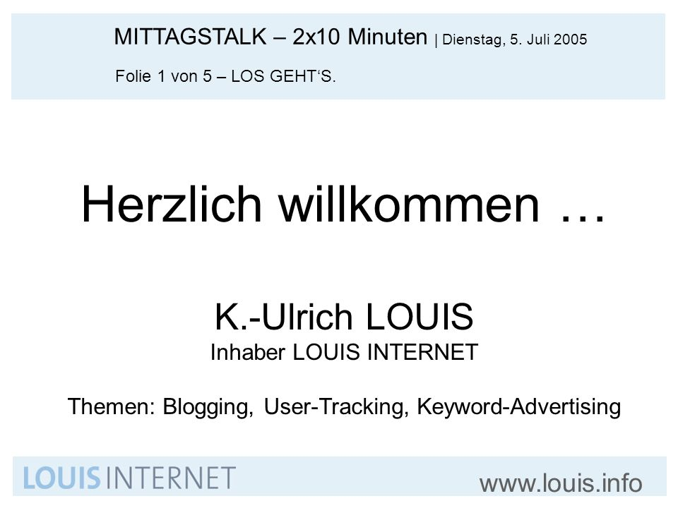 Herzlich willkommen … K.-Ulrich LOUIS Inhaber LOUIS INTERNET