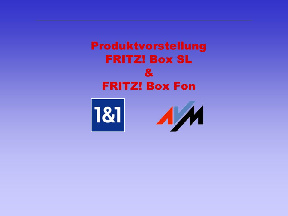 Produktvorstellung FRITZ! Box SL & FRITZ! Box Fon