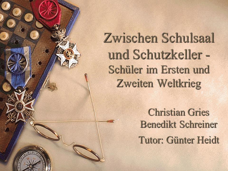 Christian Gries Benedikt Schreiner Tutor: Günter Heidt