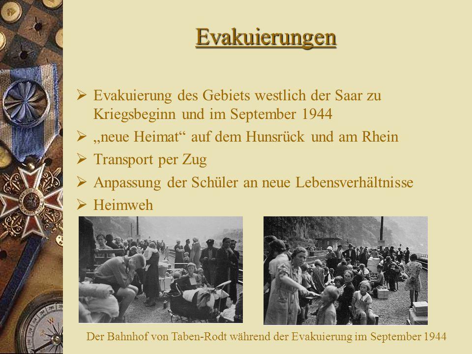 """Evakuierungen Evakuierung des Gebiets westlich der Saar zu Kriegsbeginn und im September 1944. """"neue Heimat auf dem Hunsrück und am Rhein."""