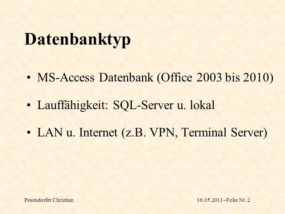 Datenbanktyp MS-Access Datenbank (Office 2003 bis 2010)