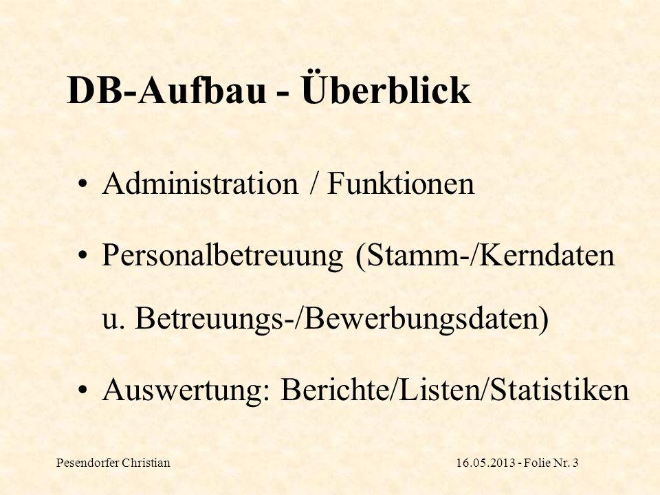DB-Aufbau - Überblick Administration / Funktionen