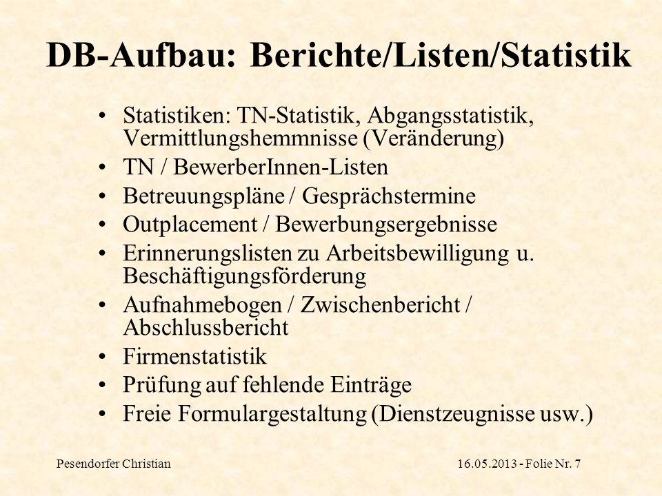 DB-Aufbau: Berichte/Listen/Statistik