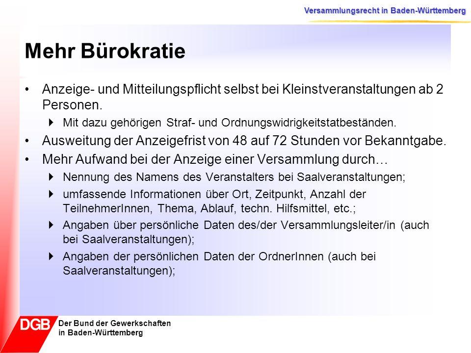 Mehr Bürokratie Anzeige- und Mitteilungspflicht selbst bei Kleinstveranstaltungen ab 2 Personen.