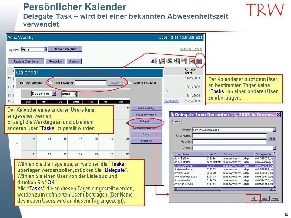 Persönlicher Kalender Delegate Task – wird bei einer bekannten Abwesenheitszeit verwendet