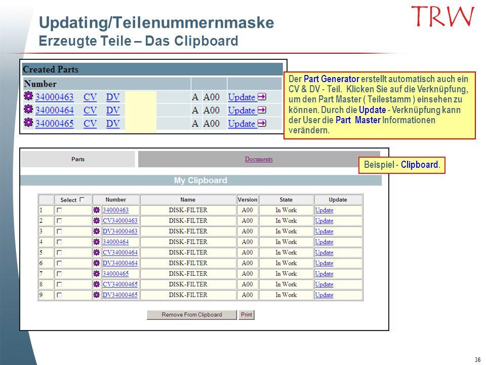 Updating/Teilenummernmaske Erzeugte Teile – Das Clipboard