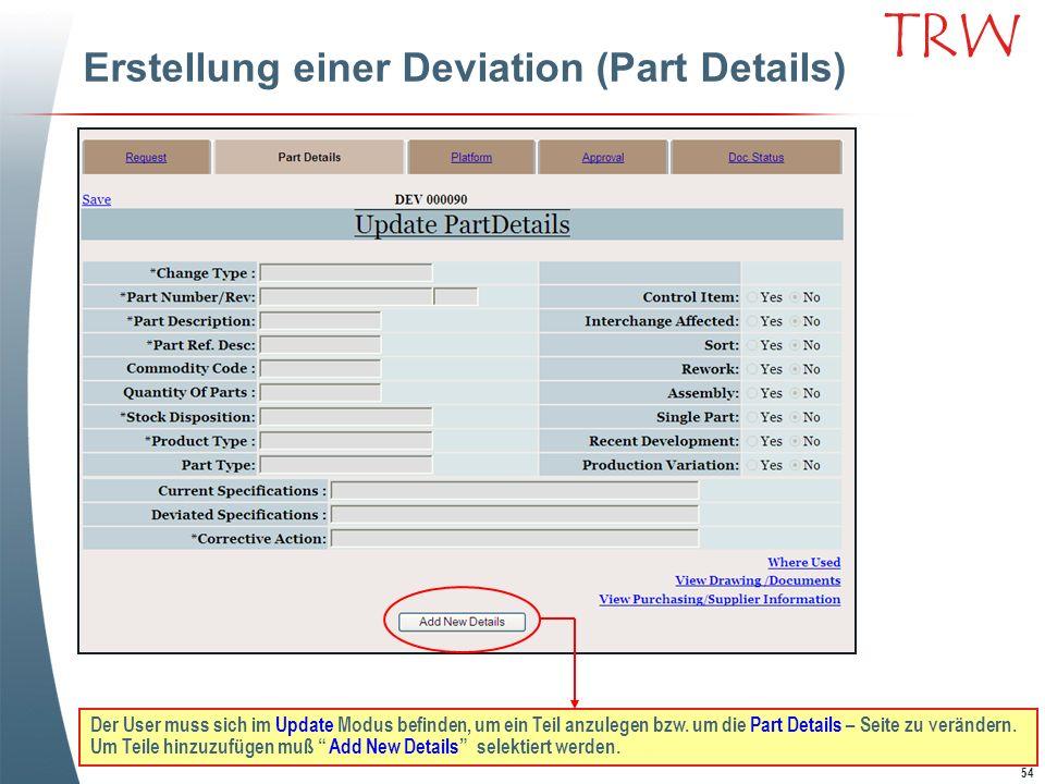 Erstellung einer Deviation (Part Details)