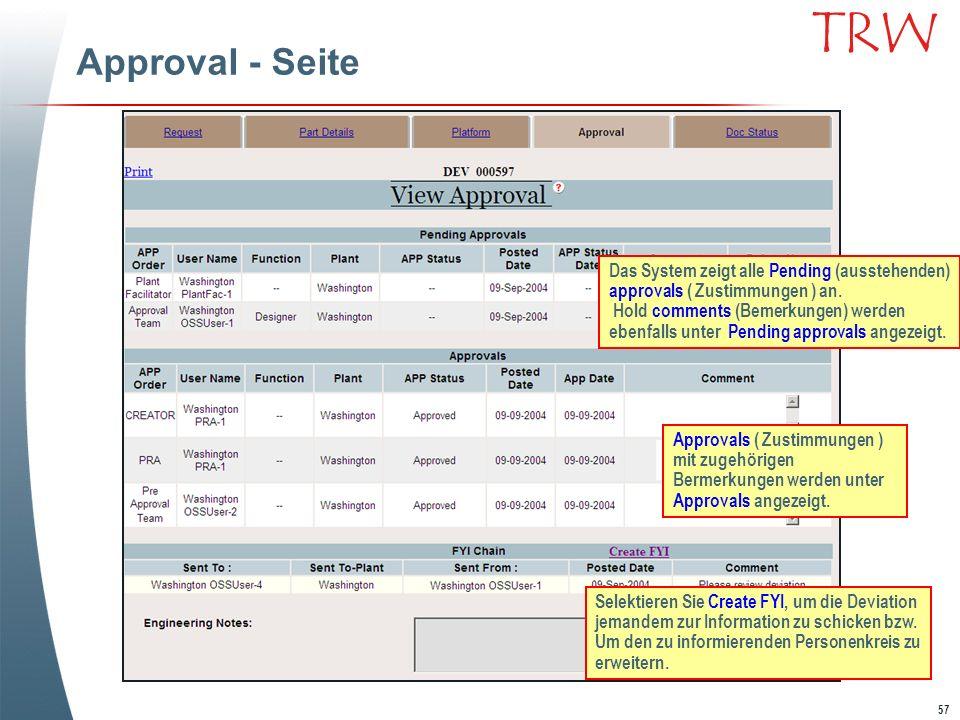 Approval - Seite Das System zeigt alle Pending (ausstehenden) approvals ( Zustimmungen ) an.
