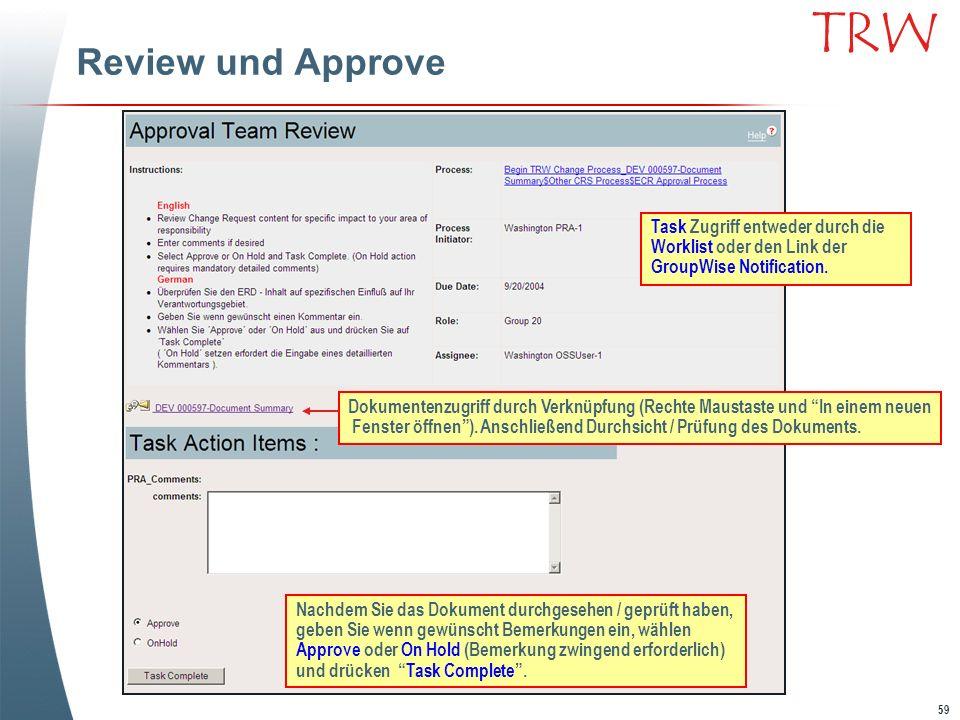 Review und Approve Task Zugriff entweder durch die Worklist oder den Link der GroupWise Notification.