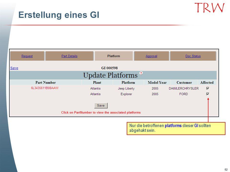 Erstellung eines GI Nur die betroffenen platforms dieser GI sollten abgehakt sein.