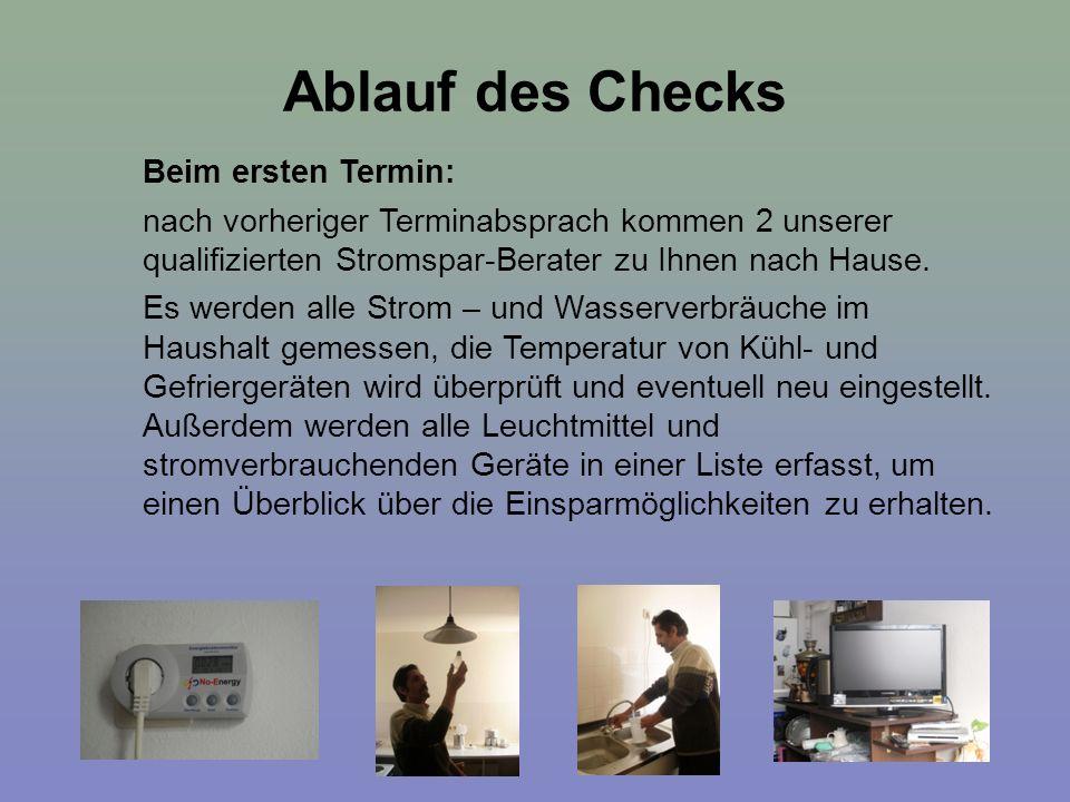 Ablauf des Checks Beim ersten Termin: