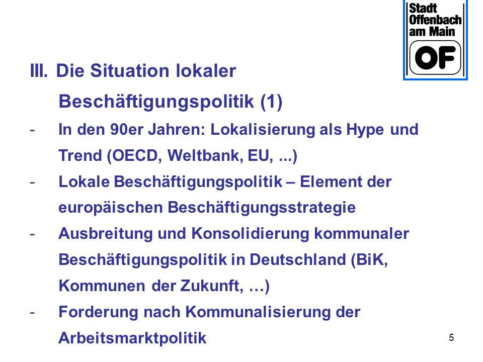 III. Die Situation lokaler Beschäftigungspolitik (1)