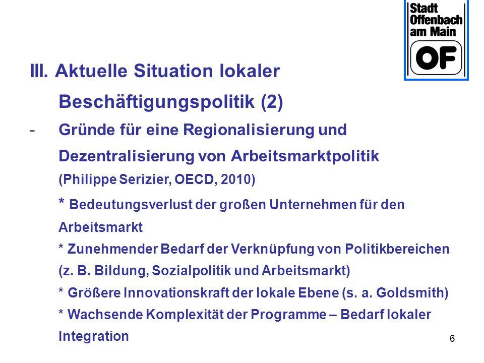 III. Aktuelle Situation lokaler Beschäftigungspolitik (2)