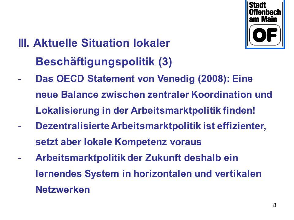 III. Aktuelle Situation lokaler Beschäftigungspolitik (3)