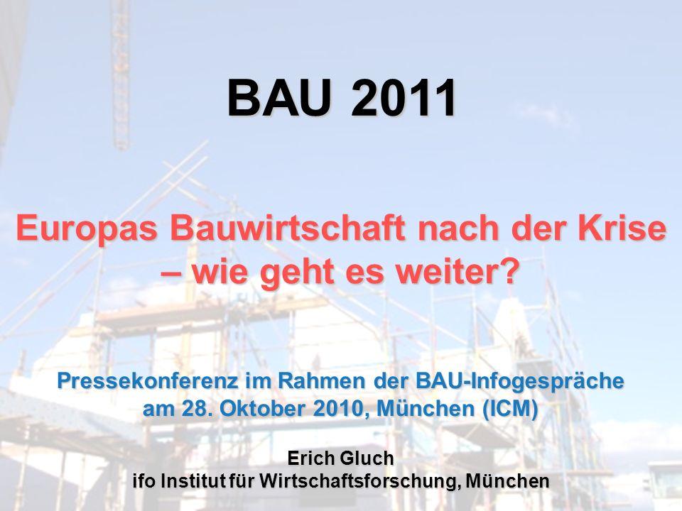 BAU 2011 Europas Bauwirtschaft nach der Krise – wie geht es weiter