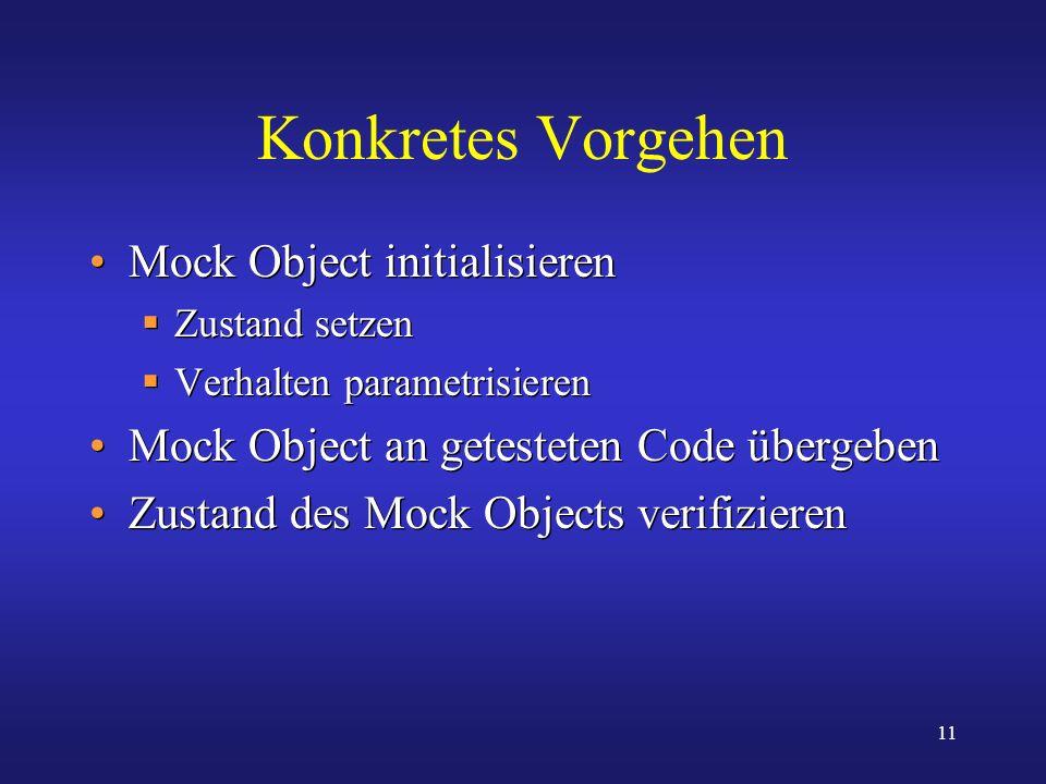 Konkretes Vorgehen Mock Object initialisieren
