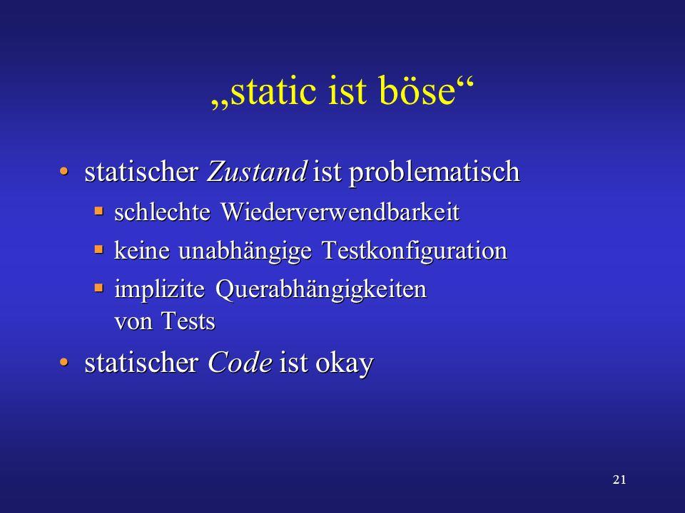 """""""static ist böse statischer Zustand ist problematisch"""