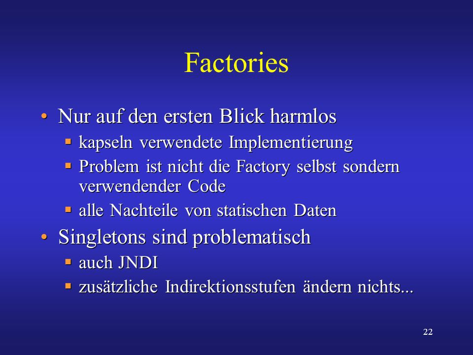 Factories Nur auf den ersten Blick harmlos