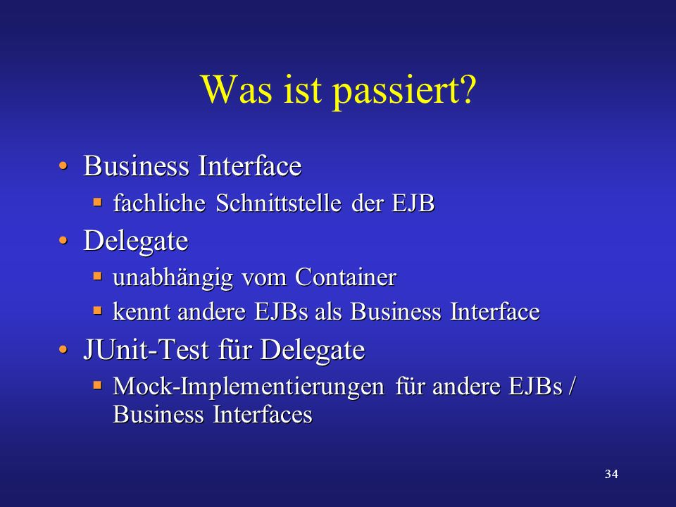 Was ist passiert Business Interface Delegate JUnit-Test für Delegate